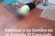 Un hombre fue asesinado al medio día de este martes