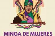 Mujeres inician esta Minga por la desmilitarización de la vida y por la Paz