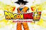 Dragon Ball Super: Super Hero, nueva película del anime