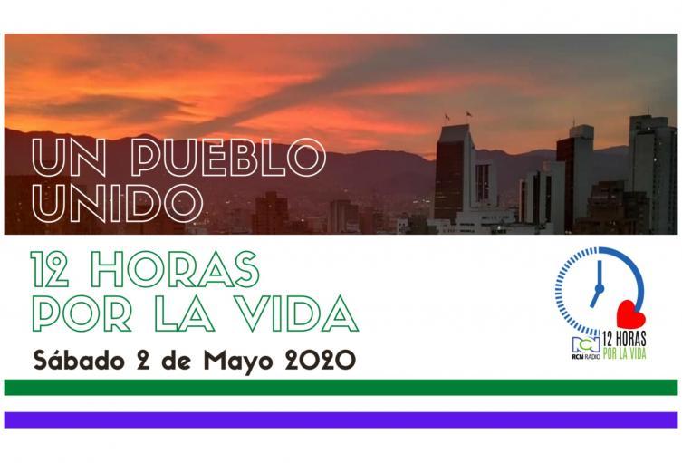 RCN Radio Antioquia se une este sábado en 12 horas por la vida