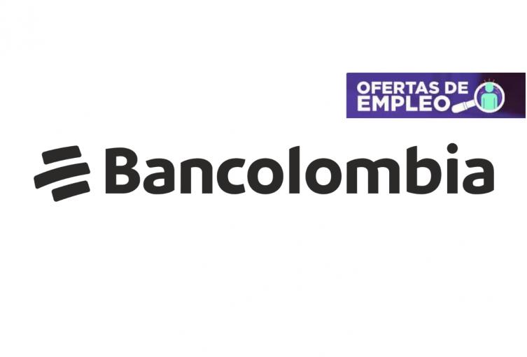 Bancolombia abrió cerca de 200 vacantes de empleo