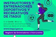 Entrenadores deportivos de Itagüí tendrán ayuda para afrontar la cuarentena